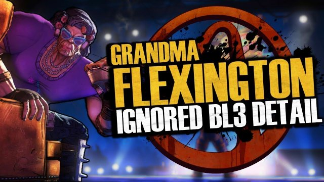 Grandma Flexington's Ignored Borderlands 3 Detail...