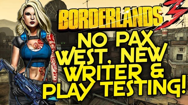 Borderlands 3 - No PAX West, Gearbox Hiring Play Testers & More!