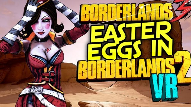 Borderlands 3 - Will There Be Easter Eggs For Borderlands 3 In Borderlands 2 VR?