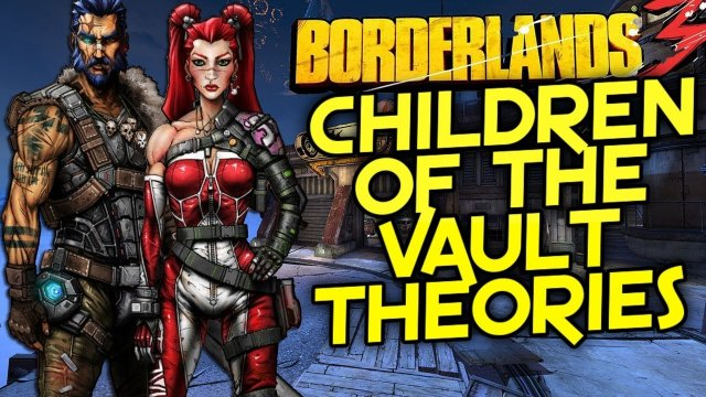 Borderlands 3 - The Children of the Vault Theory