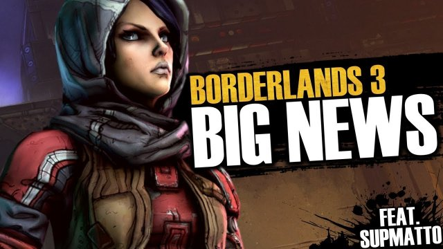 Borderlands 3 BIG NEWS! BL3 Early Marketing, Explosive Edition Cover, & More! (Feat. Supmatto)