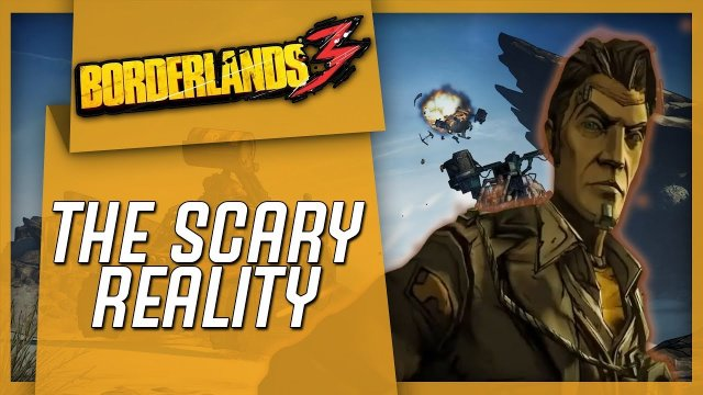 The Scary Reality About Borderlands 3