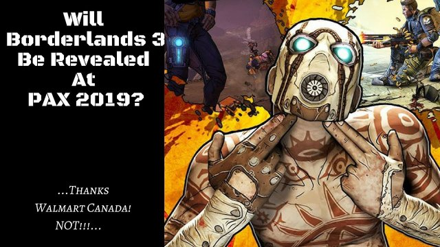 Will BORDERLANDS 3 Be Revealed at PAX East 2019?!!!