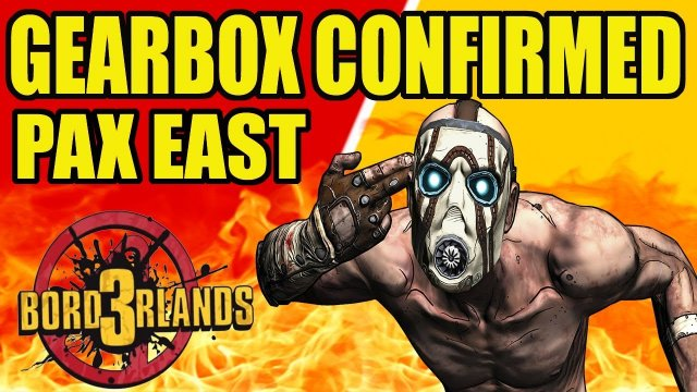 Borderlands 3 - Gearbox confirmed for PAX East 2019 !!