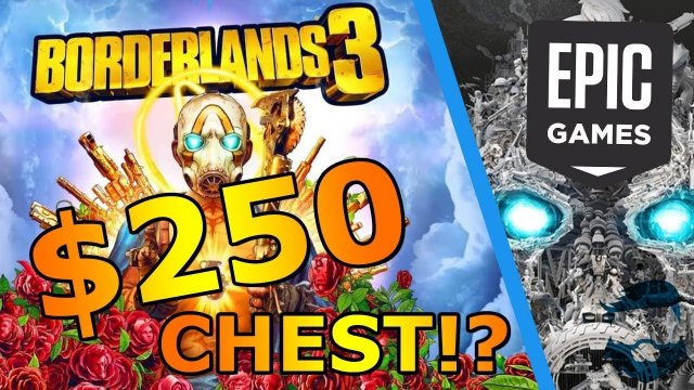 Insane $250 Chest, Season Pass, & 6 Month Epic Exclusive! Borderlands 3 Details