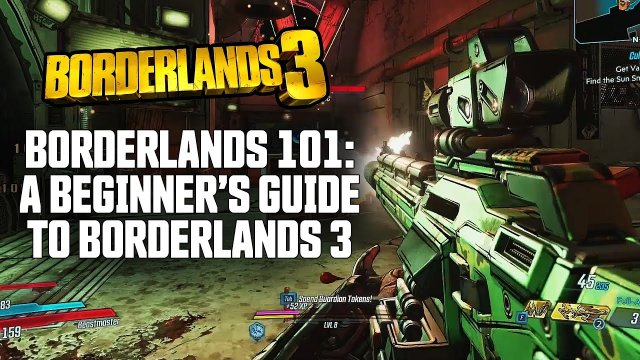 Borderlands 101 - A Beginner's Guide to Borderlands 3