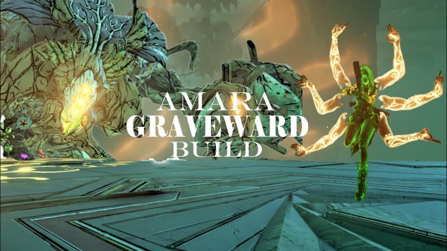 BORDERLANDS 3: AMARA GRAVEWARD BUILD TVHM/MH4