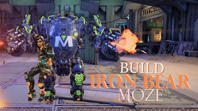 BORDERLANDS 3: BUILD MOZE IRON BEAR TVHM/MH4