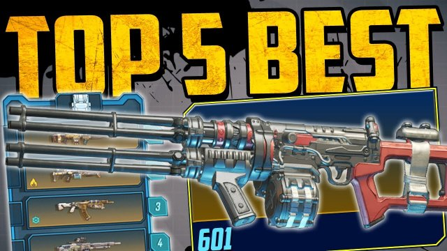 TOP 5 BEST ASSAULT RIFLES - Borderlands 3 (NEW & OLD)