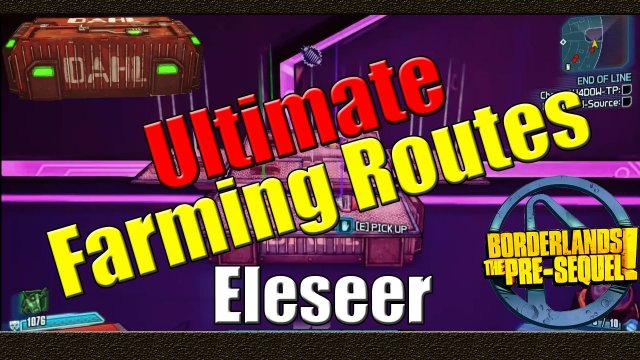 Borderlands The Pre Sequel | Ultimate Farming Routes | Eleseer