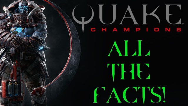 Quake Champions - Gameplay Footage + All the facts!